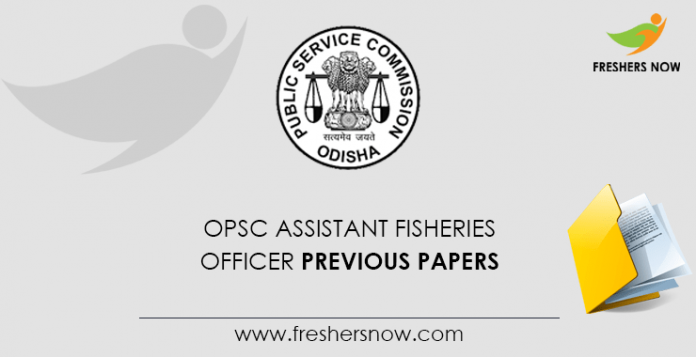 OPSC Assistant Fisheries Officer Previous Question Papers