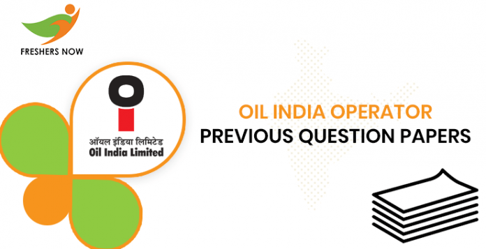 Oil India Operator Previous Question Papers