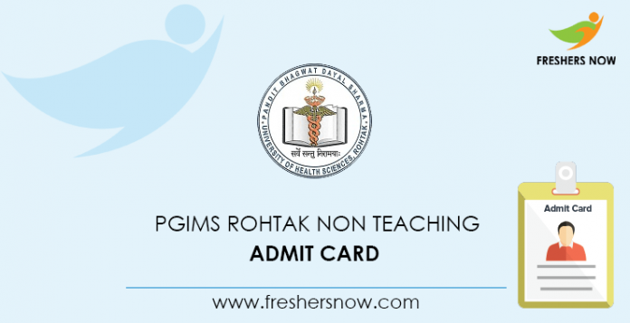 PGIMS Rohtak Non Teaching Admit Card