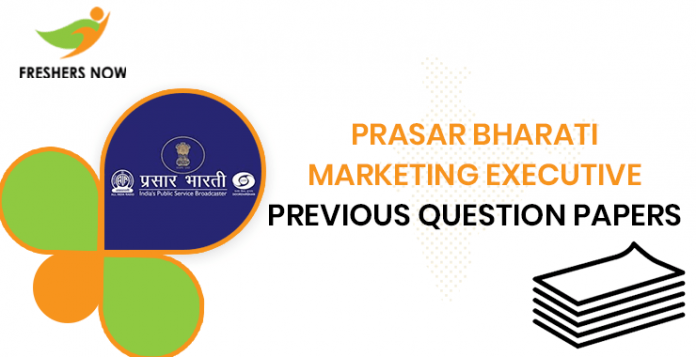 Prasar Bharati Marketing Executive Previous Question Papers