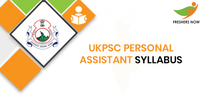 UKPSC Personal Assistant Syllabus