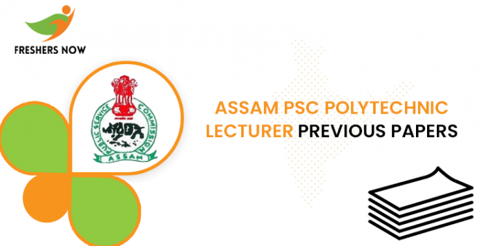 Assam PSC Polytechnic Lecturer Previous Question Articles
