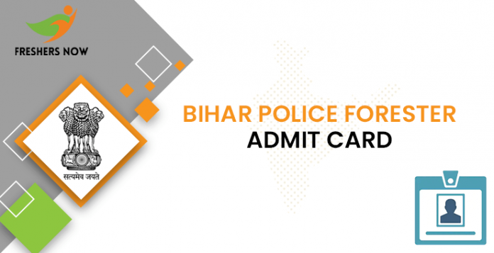 Bihar Police Forester Admit Card