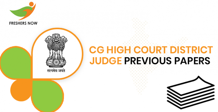 CG High Court District Judge Previous Question Papers