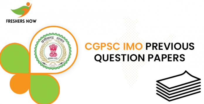 CGPSC IMO Previous Question Papers
