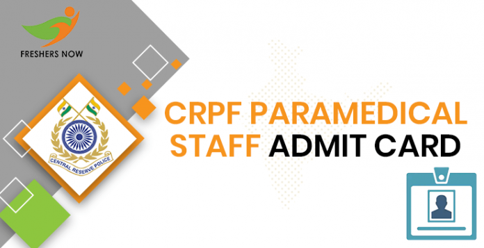 CRPF Paramedic Personnel Admission Card