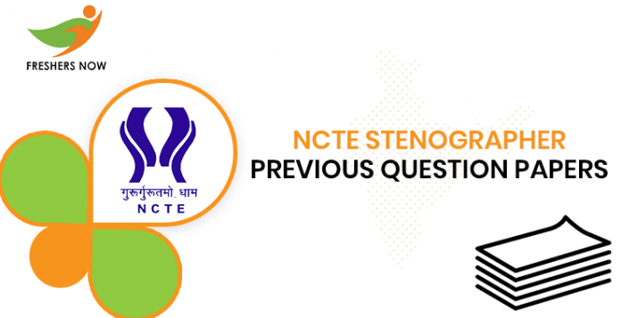 NCTE Stenographer Previous Question Papers