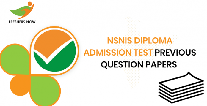 NSNIS Diploma Admission Test Previous Question Documents