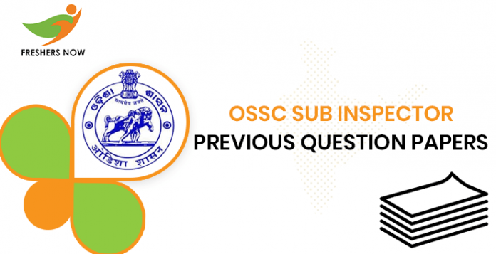 OSSC Sub Inspector Previous Question Papers