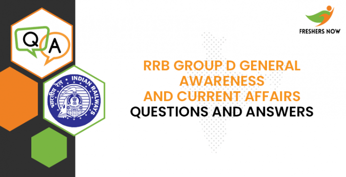 RRB Group D General Awareness and Current Affairs Questions and Answers