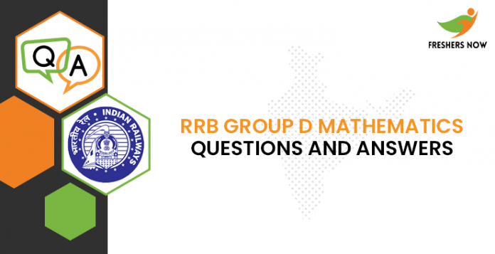 RRB Group D Mathematics Questions and Answers