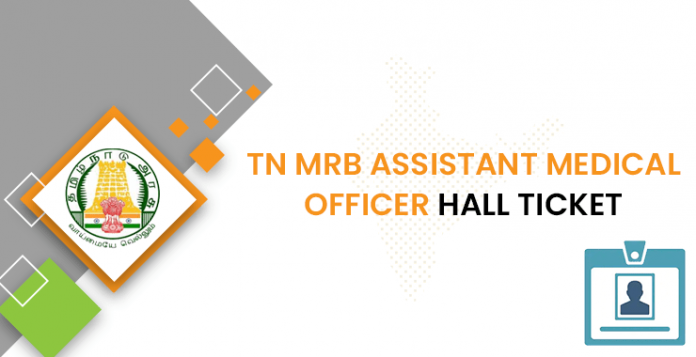 TN MRB Assistant Medical Officer Hall Ticket