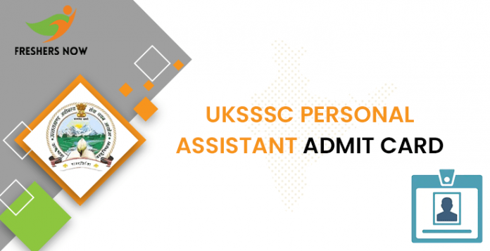 UKSSSC Personal Assistant Admit Card