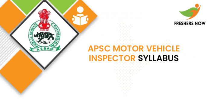 APSC Motor Vehicle Inspector Syllabus 2020