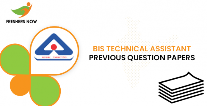 BIS Technical Assistant Previous Question Papers