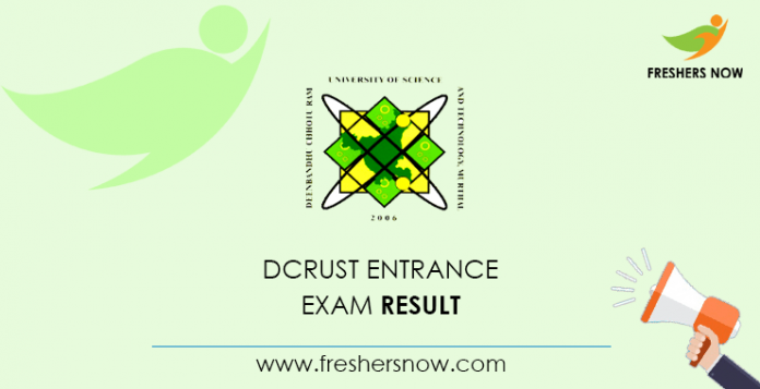 Result of the DCRUST entrance exam
