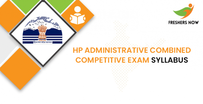 HP Administrative Combined Competitive Exam Syllabus 2020
