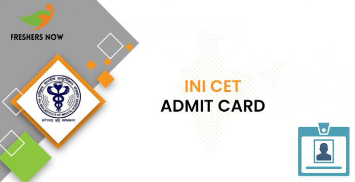 INI CET Admit Card