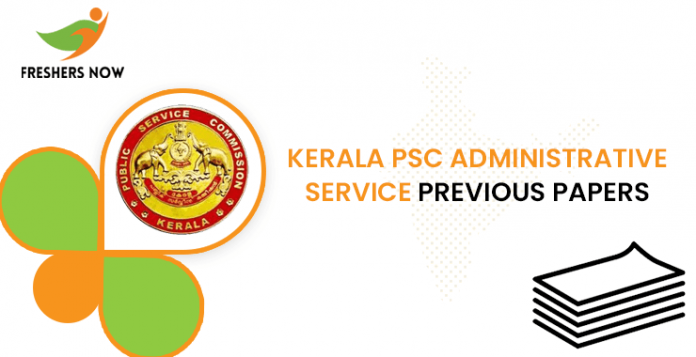 Kerala PSC Administrative Service Previous Question Papers