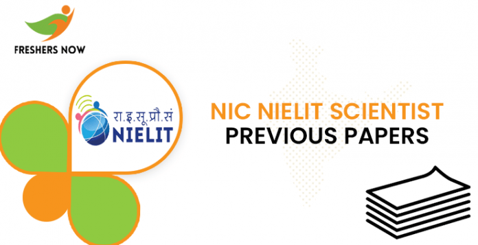 NIC NIELIT Scientist Previous Question Papers