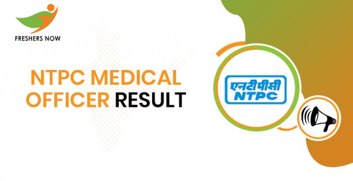 NTPC Medical Officer Result