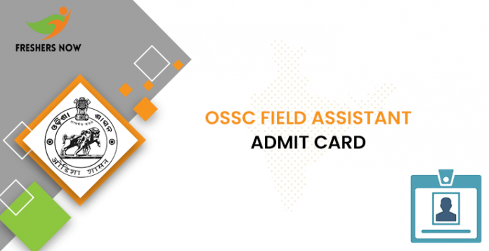 OSSC Field Assistant Admission Card