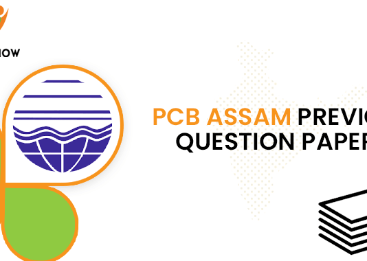 PCB Assam Administrative Assistant Previous Question Papers
