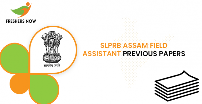 SLPRB Assam Field Assistant Previous Question Papers
