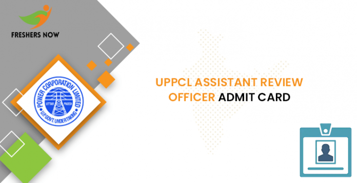 UPPCL Assistant Review Officer Admission Card