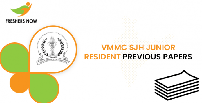 VMMC SJH Junior Resident Previous Question Papers