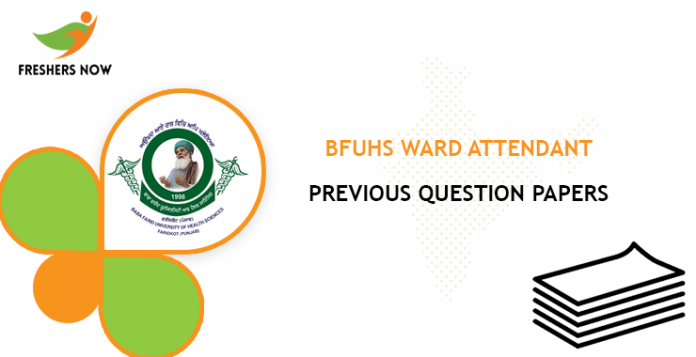 BFUHS Ward Attendant Previous Question Papers