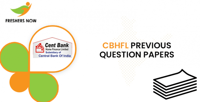 CBHFL Senior Officer Previous Question Papers