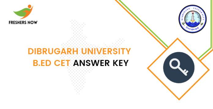 Dibrugarh University B.Ed CET Answer Key