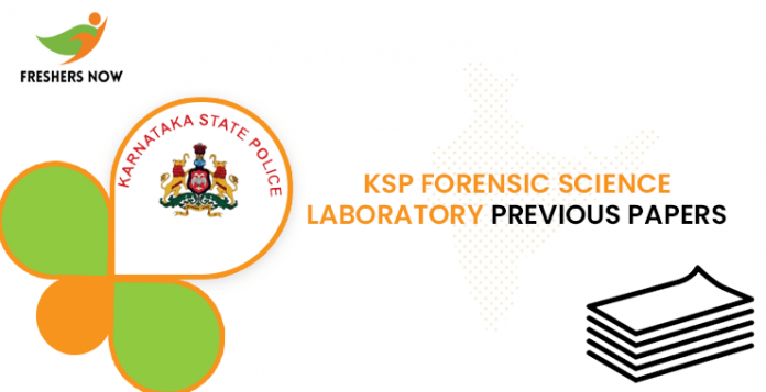 KSP Forensic Science Laboratory Previous Question Papers