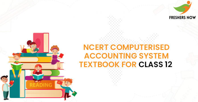 NCERT Computerised Accounting System Textbook for class 12