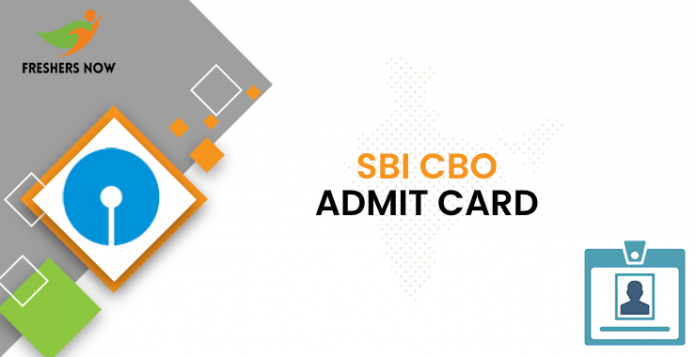 SBI CBO Admit Card