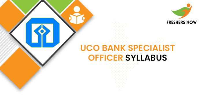 UCO Bank Specialist Officer Syllabus 2020