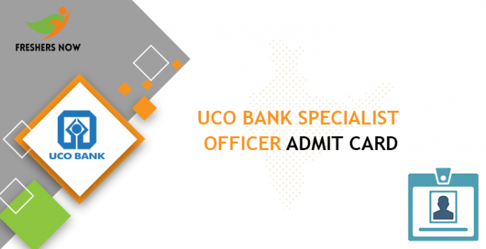 UCO Bank Specialist Officer Admit Card
