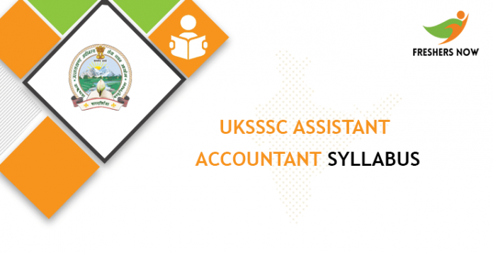 UKSSSC Assistant Accountant Syllabus