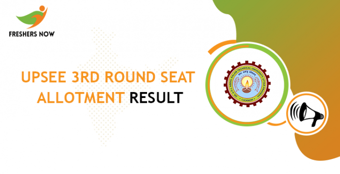 UPSEE 3rd Round Seat Allotment Result