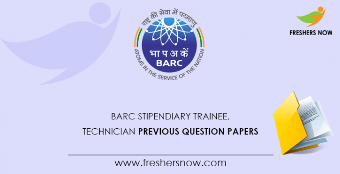 BARC Stipendiary Trainee, Technician Previous Question Papers