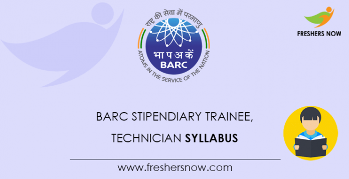 BARC Stipendiary Trainee, Technician Syllabus