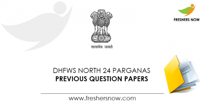DHFWS North 24 Parganas Staff Nurse Previous Question Papers