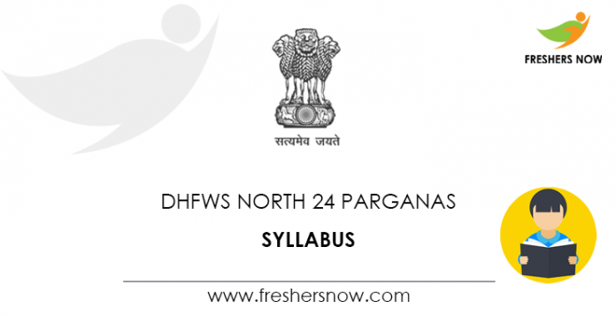 DHFWS North 24 Parganas Staff Nurse Syllabus 2021