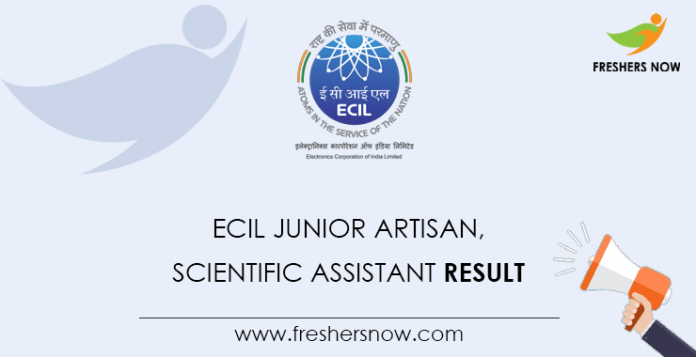 ECIL Junior Artisan, Scientific Assistant Result