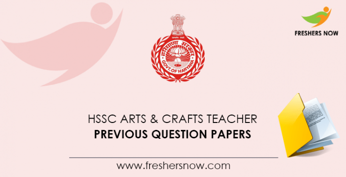 HSSC Arts and Crafts Teacher Previous Question Papers