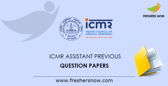 ICMR Assistant Previous Question Papers