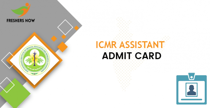 ICMR Assistant Admit Card