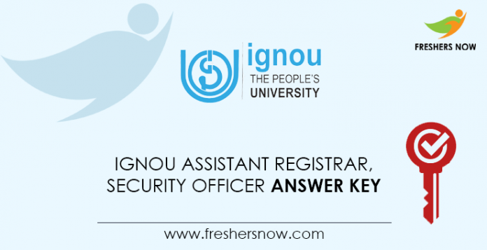 IGNOU-Assistant-Registrar,-Security-Officer-Answer-Key