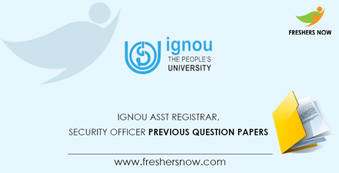 IGNOU Assistant Registrar, Security Officer Previous Question Papers
